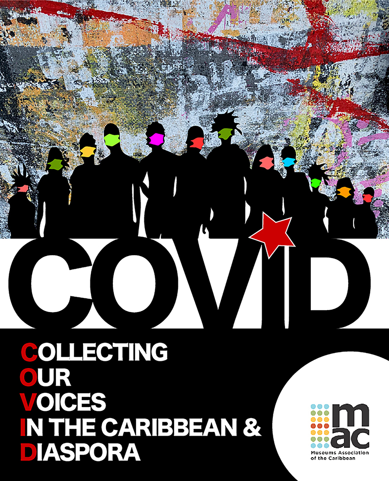 COVID - Collecting Our Voices in the Caribbean and its Diaspora